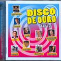 Disco de Ouro  - 2011 / 2012 ( 2 CDs )